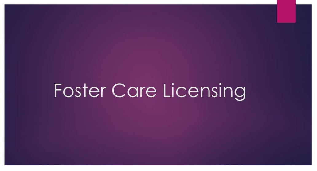 Foster Care Licensing